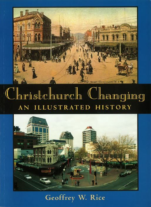 Christchurch Changing : An Illustrated History