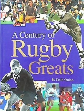 A Century of Rugby Greats