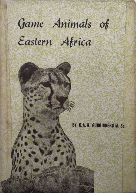Game Animals of Eastern Africa