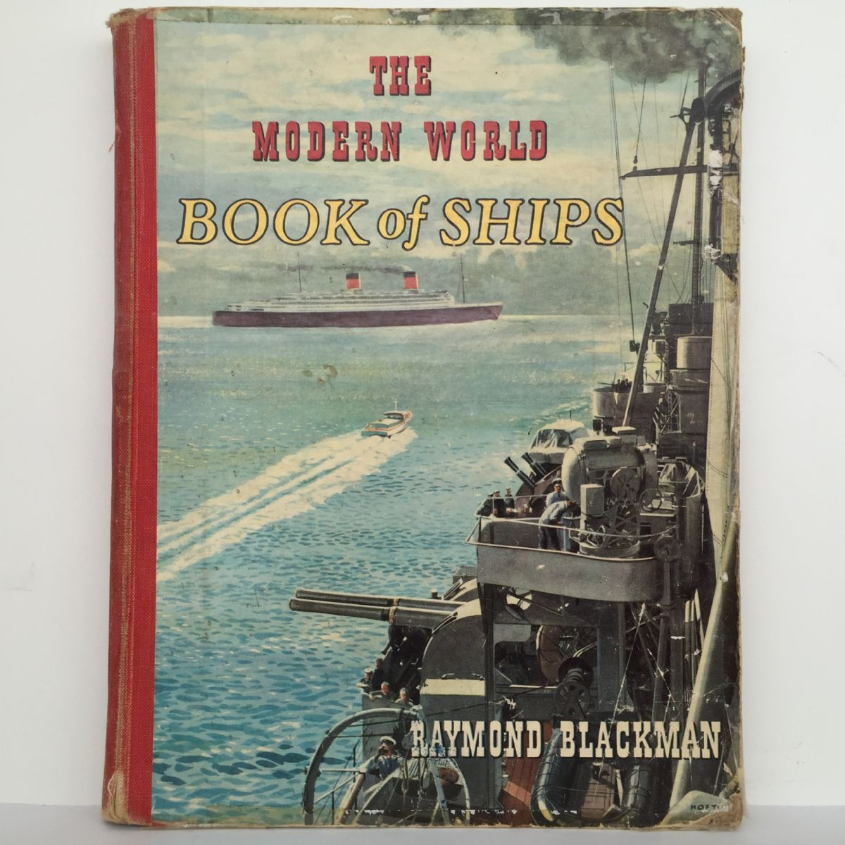 The Modern World: Book of Ships