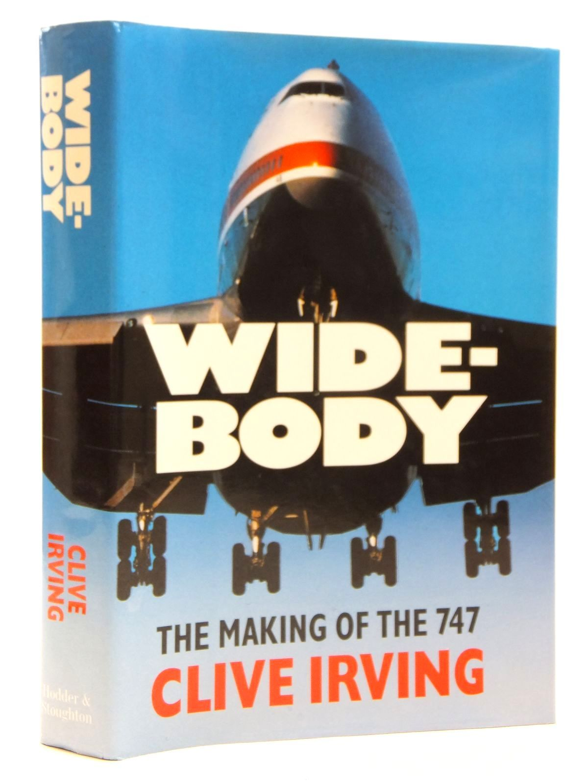 Wide-body: The Making of the 747