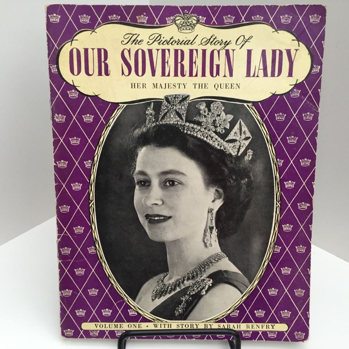 The Pictorial Story of Our Sovereign Lady