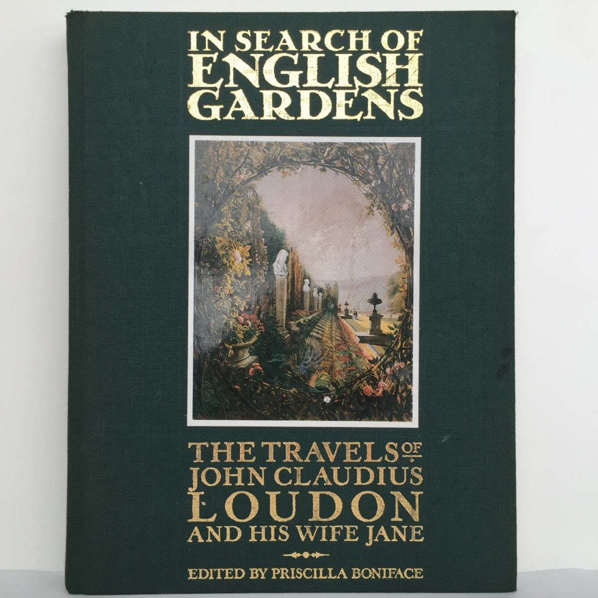 In Search of English Gardens: The travels of John Claudius Loudon and His Wife Jane