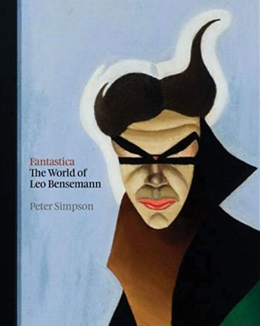 Fantastica: The World of Leo Bensemann