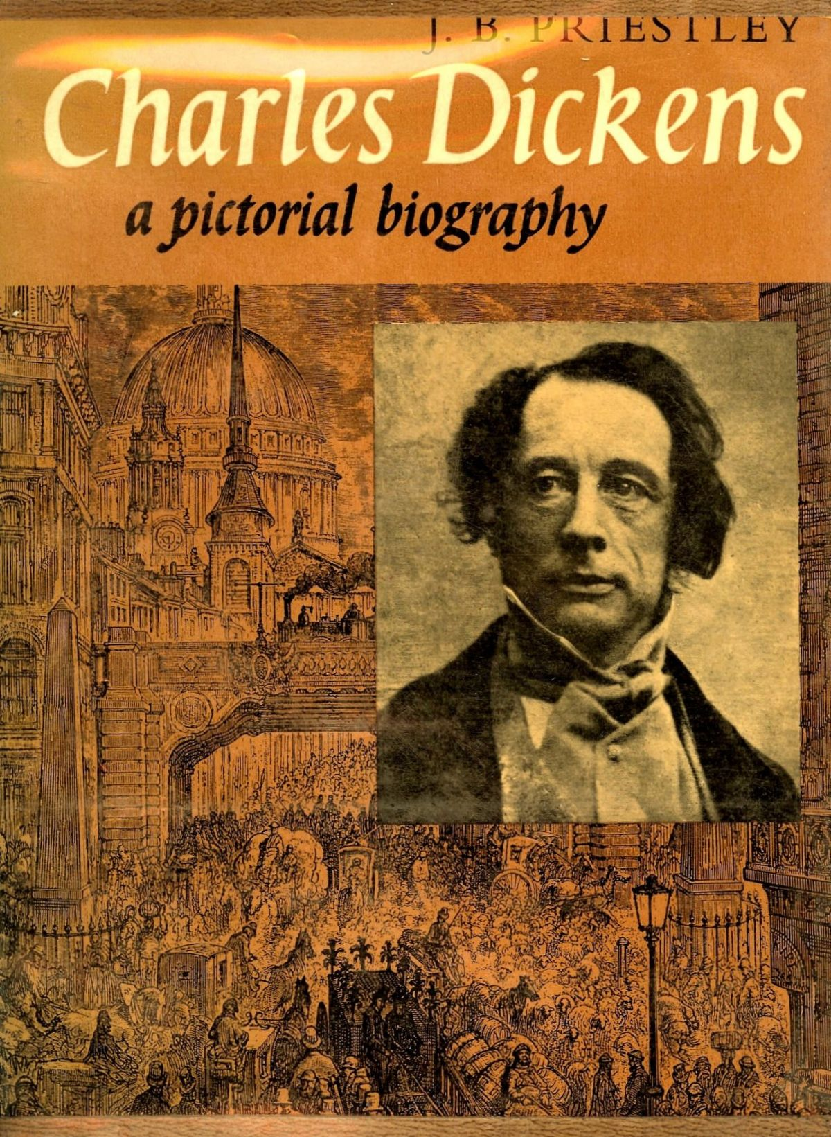 Charles Dickens; A Pictorial Biography
