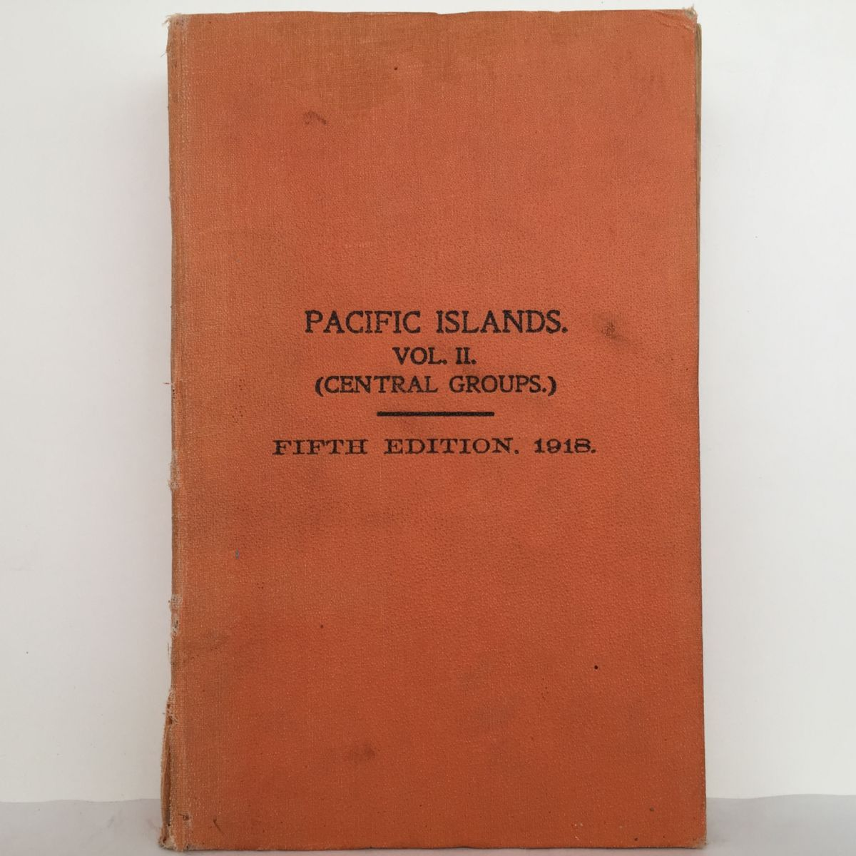 Pacific Islands Pilot Vol 2 (Central Groups) Fifth Edition 1918